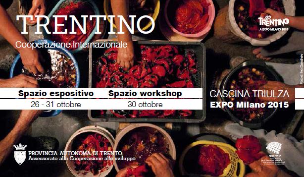 Trentino cooperazione internazionale ad Expo Milano 2015