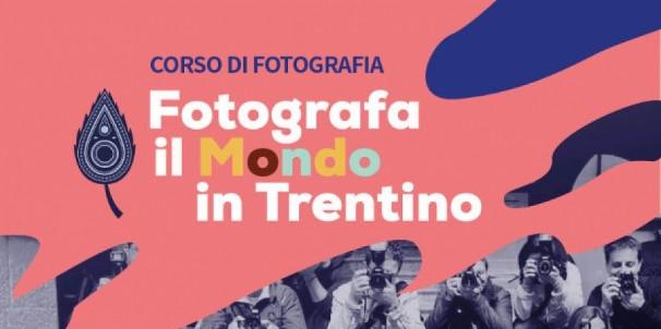 Fotografa il Mondo in Trentino