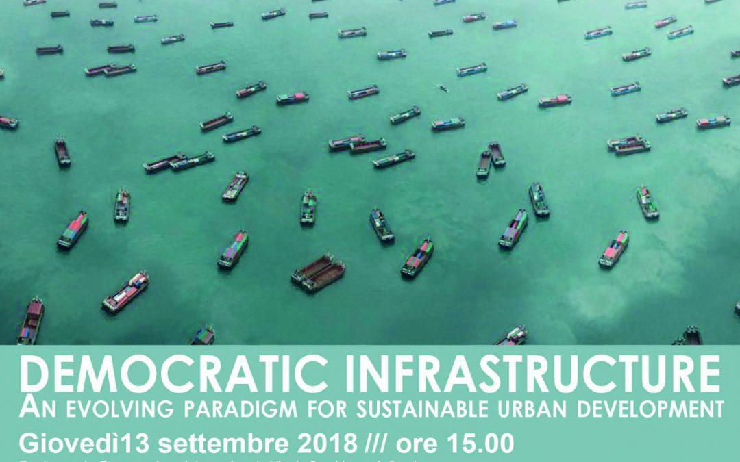 Democratic Infrastructure: il seminario